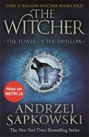 The Tower of the Swallow Witcher Bk 4
