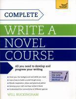 Complete Write a Novel Course Teach Yourself