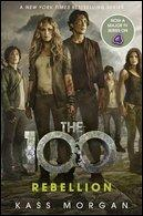 Rebellion The 100 Book Four