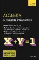 Algebra A Complete Introduction Teach Yourself