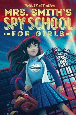 Mrs. Smith's Spy School for Girls #1