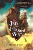Jed and the Junkyard War #1