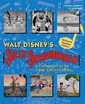 Walt Disney's Silly Symphonies A Companion to the