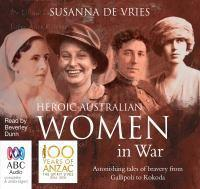 Heroic Australian Women In War - Re Issue