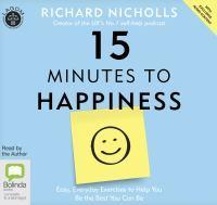 15 Minutes To Happiness