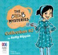 The Billie B Mysteries Collection #2