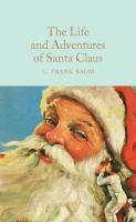 Life and Adventures of Santa Claus The