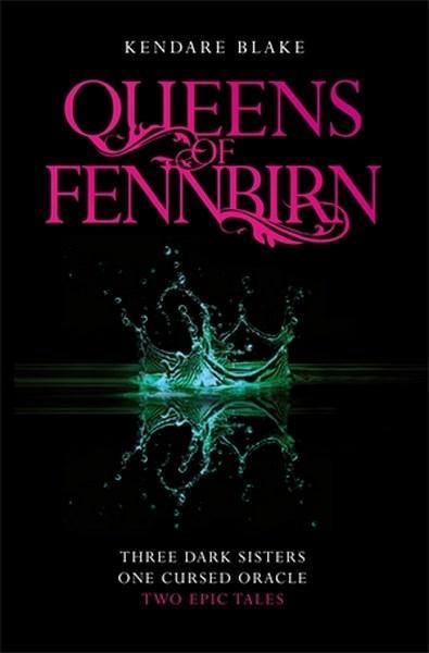 Queens of Fennbirn The Two Three Dark Crowns Nove