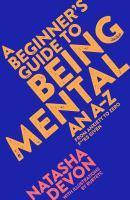 Beginner's Guide to Being Mental A An A-Z