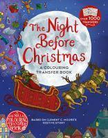 Night Before Christmas A Colouring Transfer Book