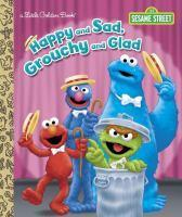 LGB Happy And Sad Grouchy And Glad (Sesame Street
