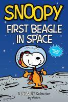 Snoopy First Beagle in Space (Peanuts AMP #14)