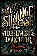 Strange Case of the Alchemist's Daughter