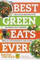 Best Green Eats Ever Delicious Recipes for Nutrien