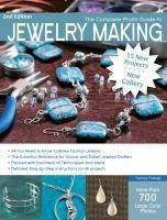 Complete Photo Guide To Jewelry Making (2nd Ed)