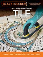 Black & Decker The Complete Guide to Tile 4th Edit