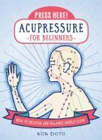 Acupressure for Beginners (Press Here!)