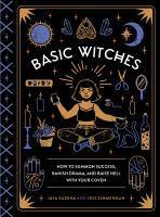 Basic Witches How to Summon Success Banish Drama
