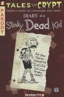 DIARY OF A STINKY DEAD KID  8