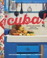 Cuba! Recipes and Stories from the Cuban Kitchen