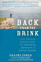 Back from the Brink True Stories and Practical Help for     Overcoming Depression and Bipolar Disorder