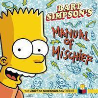 Bart Simpsons Manual of Mischief