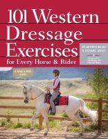 101 Western Dressage Exercises For Every Horse &am