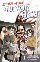 ATTACK ON TITAN JUNIOR HIGH GN VOL 1
