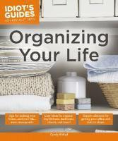 Idiot's Guides Organizing Your Life