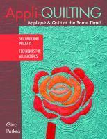 Appli-quilting Applique & Quilt at the Same Ti