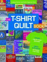 The T-Shirt Quilt Book