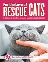 For the Love of Cats The complete guide to select