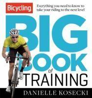 Bicycling Big Book of Training