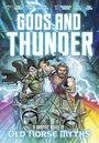 Gods and Thunder -  A Graphic Novel of Old Norse M