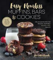 Easy Flourless Muffins Bars & Cookies Delicious