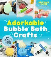 Adorkable Bubble Bath Crafts The Geek's DIY Guide
