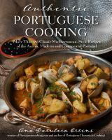 Authentic Portuguese Cooking More Than 185 Classi