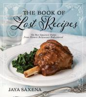 Book of Lost Recipes The The Best Signature Dish