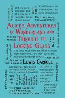 Alice s Adventures in Wonderland and Through the            Looking-Glass