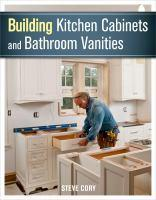 Building Kitchen Cabinets & Bathroom Vanities