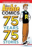 Best Of Archie Comics The 75 Year