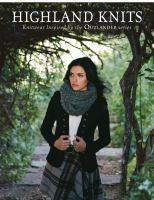 Highland Knits Knitwear Inspired by the Outlander Series