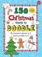 150 Fun Christmas Things to Doodle