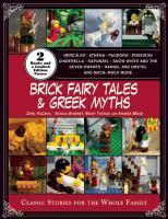Brick Fairy Tales and Greek Myths
