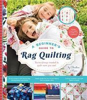 A Beginner's Guide to Rag Quilting