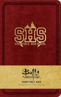Buffy the Vampire Slayer Sunnydale High Hardcover