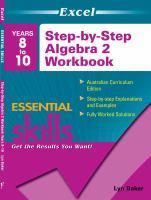Years 8-10 Step-by-Step Algebra 2 Workbook