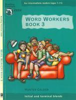 Reading Freedom Word Workers Book 3: Initial & Terminal     Blends Ages 7 11