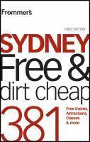 FROMMERS SYDNEY FREE AND DIRT CHEAP 280 FREE EVENTS
