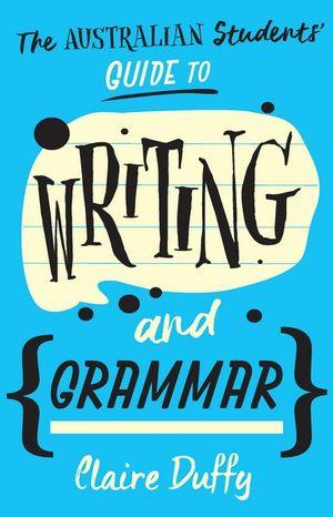 Australian Students Guide to Writing & Grammar